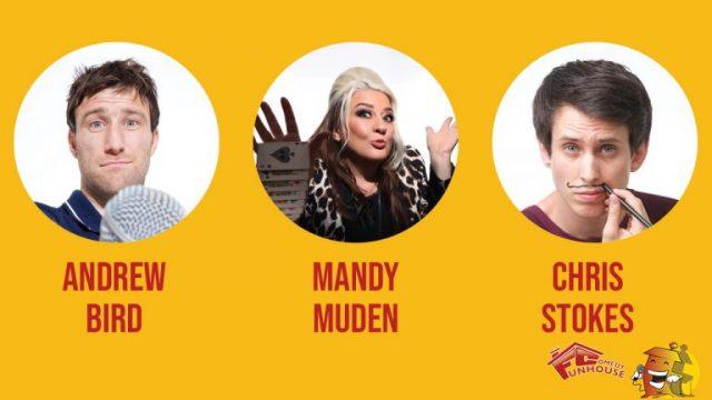 Funhouse Comedy Presents Andrew Bird, Mandy Muden & Chris Stokes