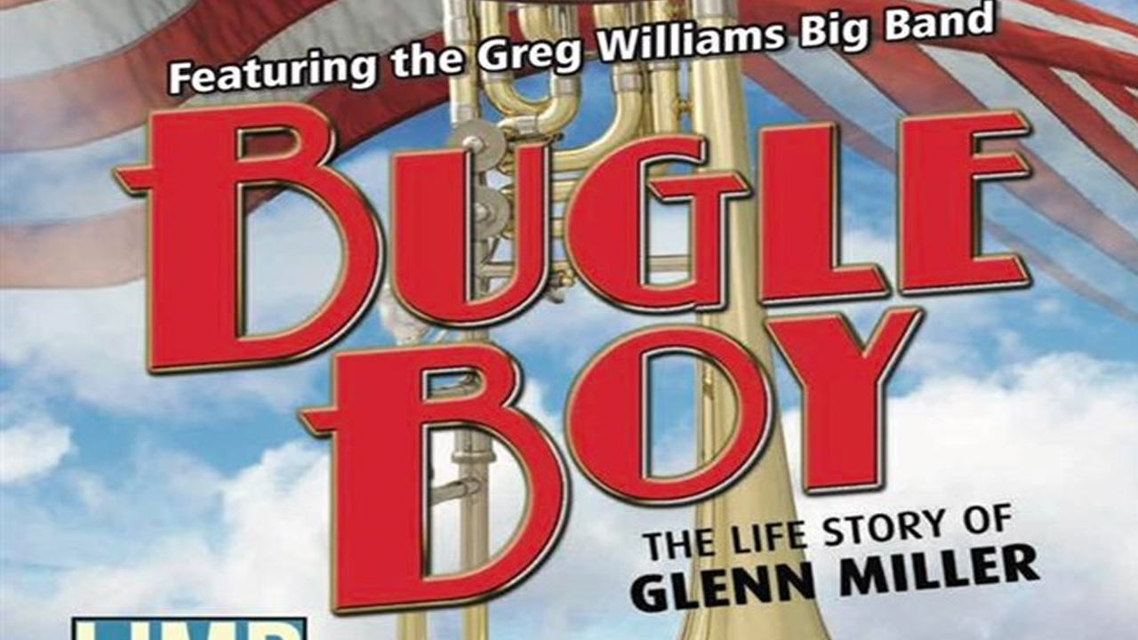 The Bugle Boy - The Life Story of Glen Miller