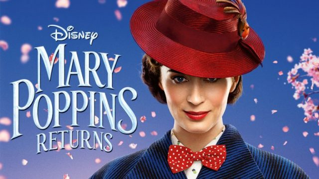 Mary Poppins Returns - Gladstone Theatre Cinema Club