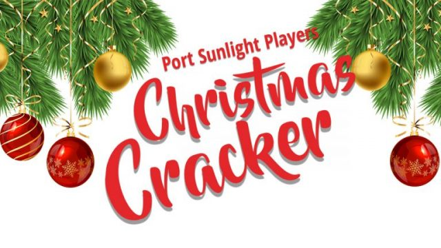 Port Sunlight Players - Christmas Cracker