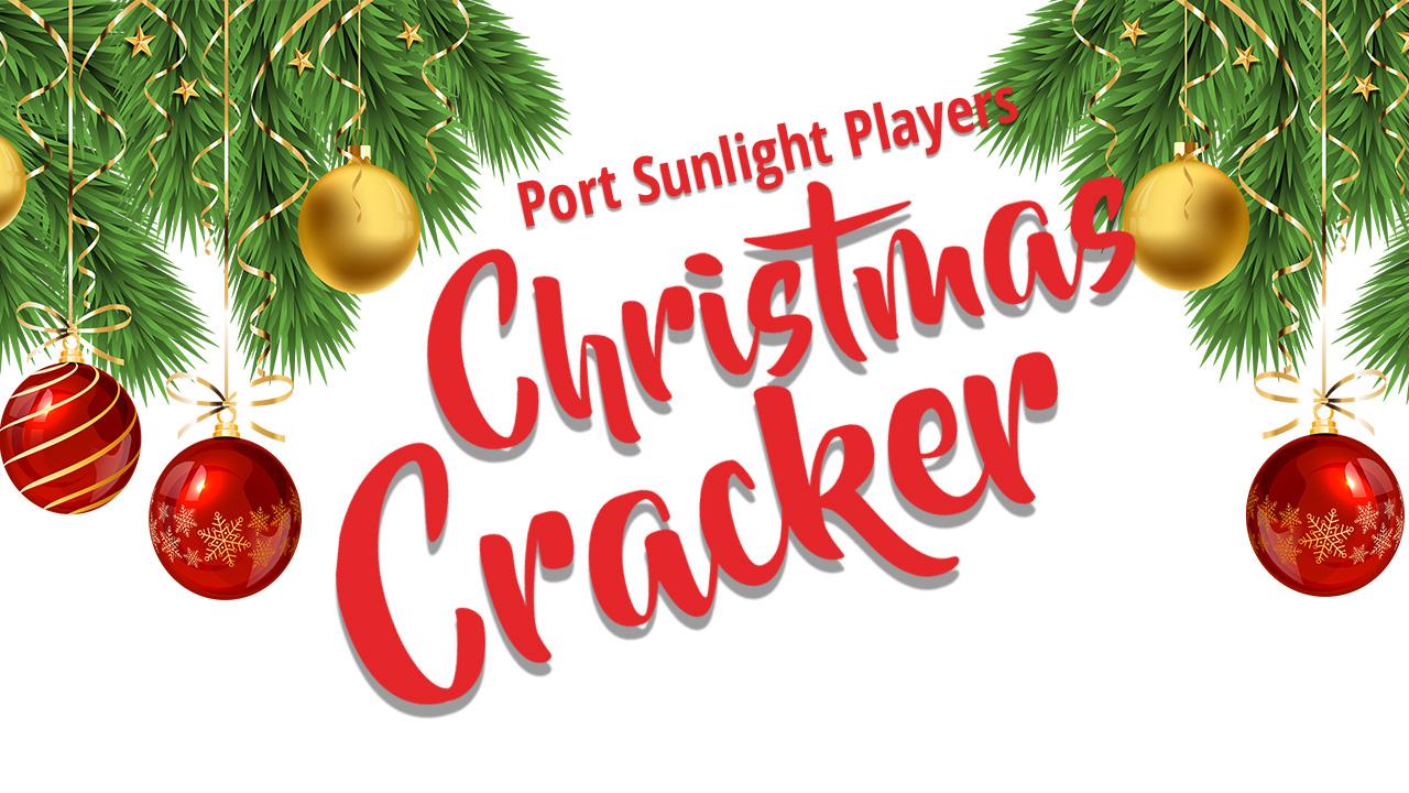 Port Sunlight Players - Christmas Cracker