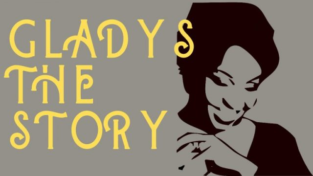 Gladys The Story