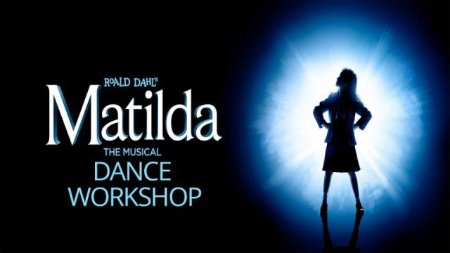 Matilda The Musical - Dance Workshop - NEW DATE