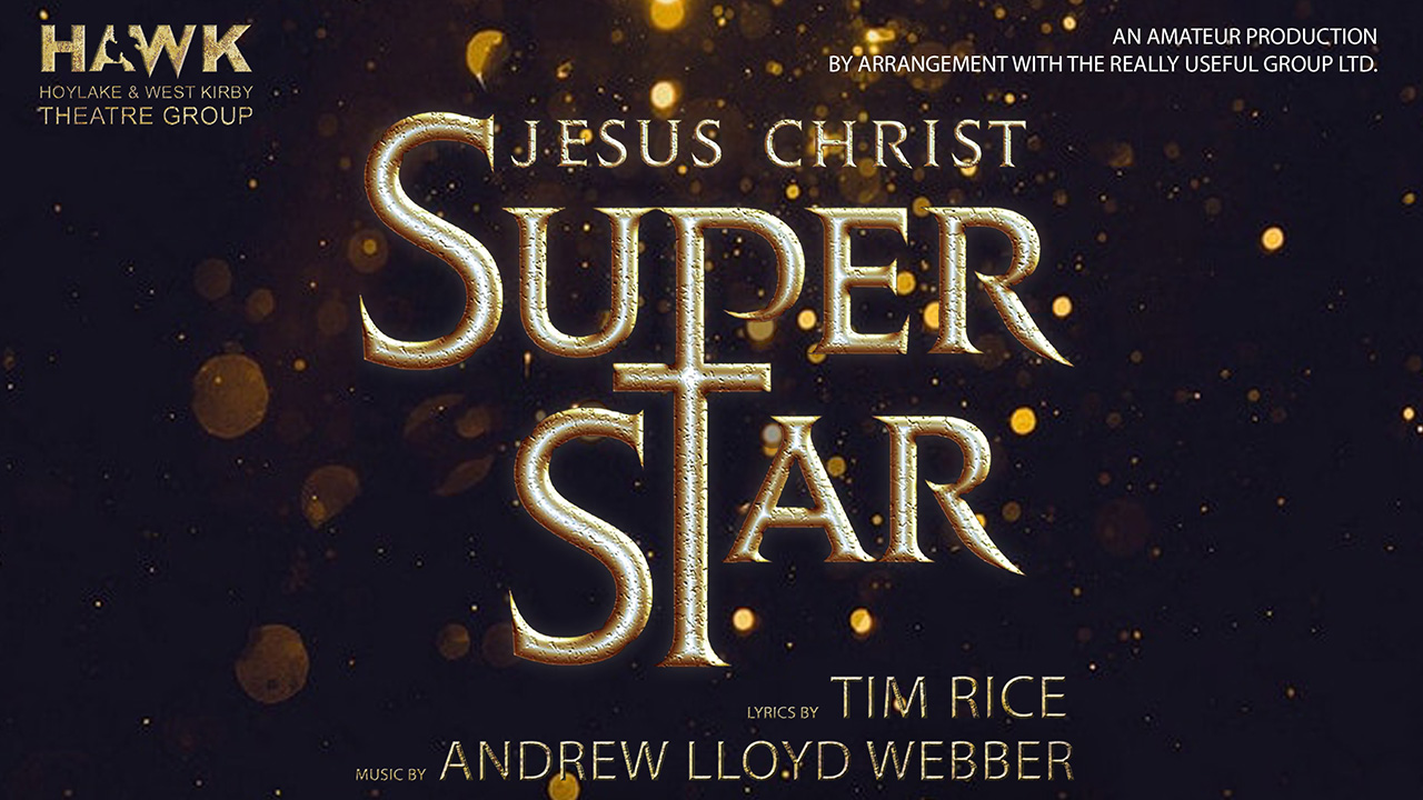 Jesus Christ Superstar - HAWK